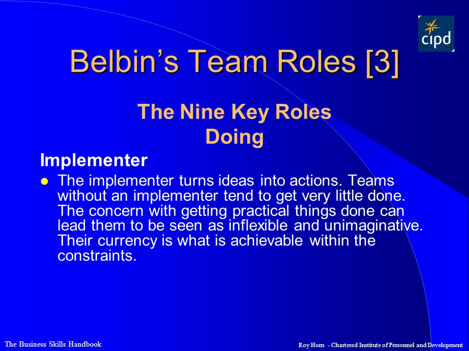 Belbin's Team Roles [3] The Nine Key Roles Doing Implementer